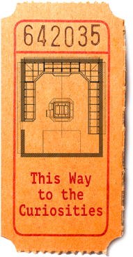 This way to the Curiosities